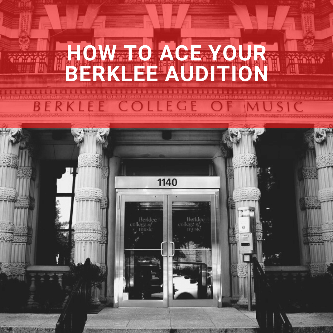 How To Ace Your Berklee Audition