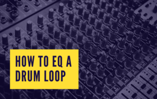 How To EQ a Drum Loop Blog Aleksi Godard